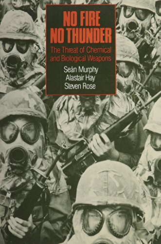 9780853456629: No Fire, No Thunder: The Threat of Chemical and Biological Weapons
