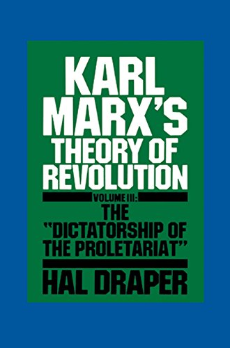 9780853456735: Karl Marx's Theory of Revolution, Vol. 3: The Dictatorship of the Proletariat