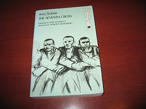 The Seventh Cross (Voices of Resistance): Seghers, Anna