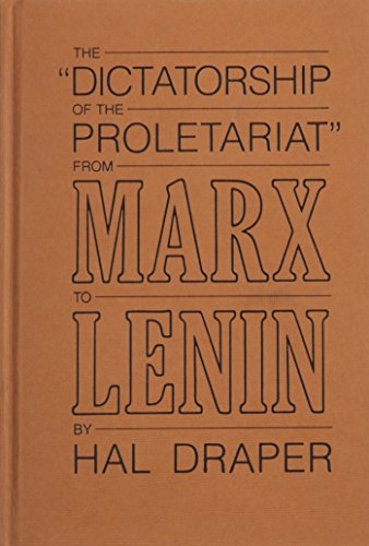 Dictatorship of Proletariat: Hal Draper