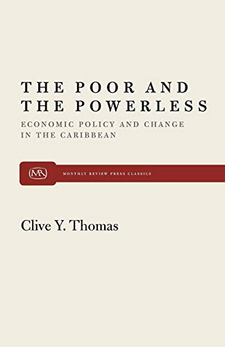 9780853457442: The Poor and the Powerless: Economic Policy and Change in the Caribbean (Monthly Review Press Classic Titles)