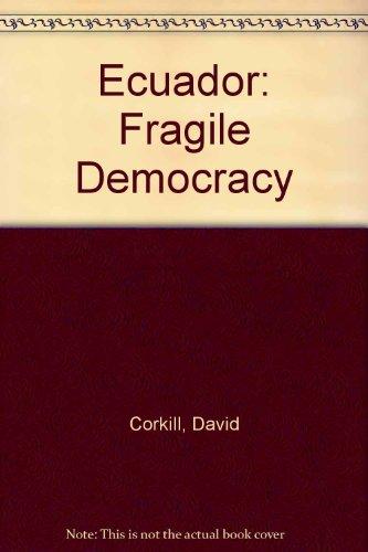 9780853457602: Ecuador: Fragile Democracy