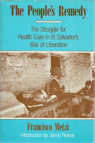 9780853457756: The People's Remedy: Health Care in El Salvador's War of Liberation