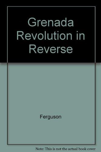 9780853457992: Grenada: Revolution in Reverse