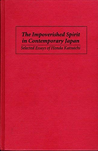 9780853458586: The Impoverished Spirit in Contemporary Japan: Selected Essays of Honda Katsuichi