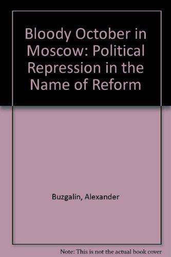 Bloody October in Moscow: Buzgalin, Alexander, Kolganov,