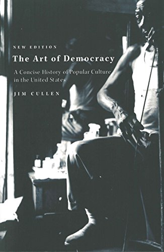 9780853459194: The Art of Democracy: A Concise History of Popular Culture in the United States