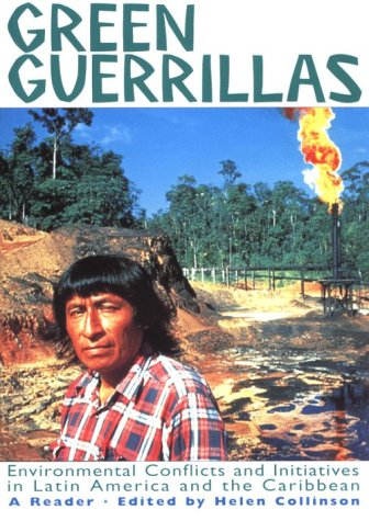 9780853459804: Green Guerrillas: Environmental Conflicts and Initiatives in Latin America and the Caribbean-A Reader (A Latin America Bureau Book)