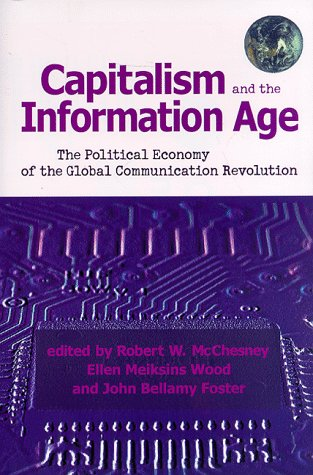 9780853459897: Capitalism and the Information Age: The Political Economy of the Global Communication Revolution