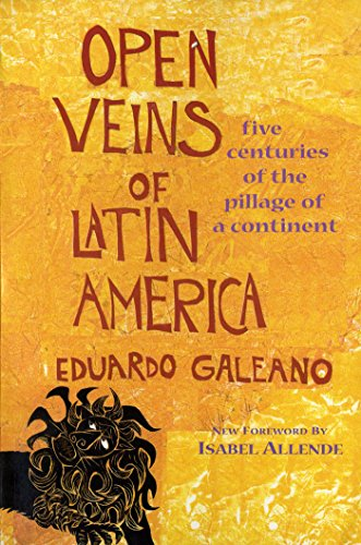 9780853459903: Open Veins of Latin America: Five Centuries of the Pillage of a Continent