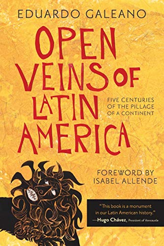 9780853459910: Open Veins of Latin America: Five Centuries of the Pillage of a Continent
