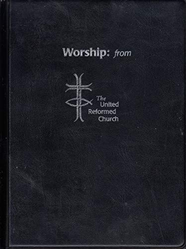 9780853462194: Worship - From the United Reformed Church