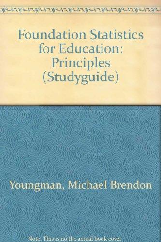 9780853591412: Foundation Statistics for Education: Principles Pt. 1