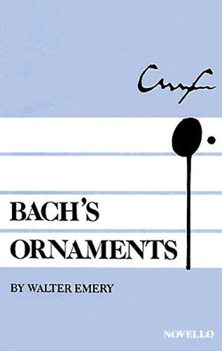 9780853600176: Walter Emery: Bach's Ornaments