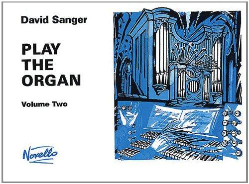 9780853601531: Play the Organ: v. 2