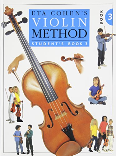 9780853601845: VIOLIN METHOD BOOK 3 STUDENTS BOOK COMPOSER: ETA COHEN