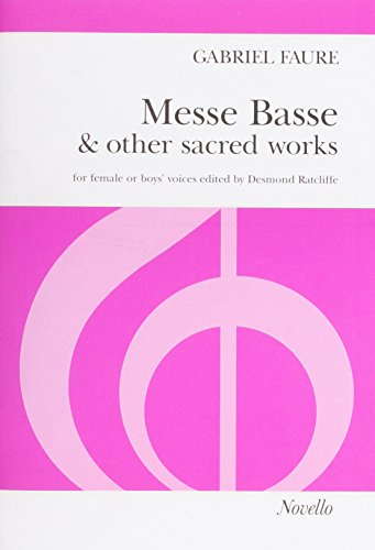 Gabriel Faure: Messe Basse and Other Sacred: Ratcliffe, Desmond (