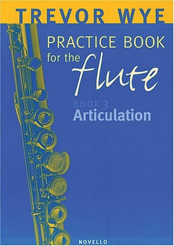 9780853602248: Trevor Wye Practice Book for the Flute: Book 3 - Articulation