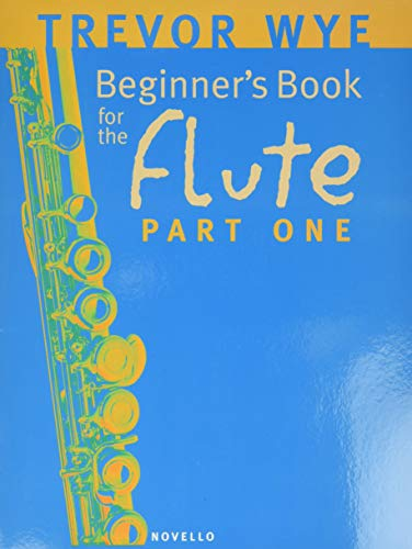9780853602293: Beginner's Book For The Flute: Part One