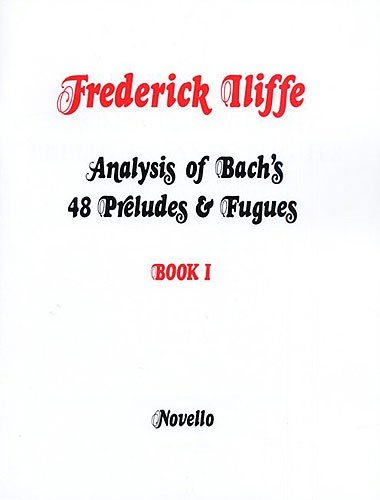 9780853602583: Analysis of Bach's 48 Preludes & Fugues - Book 1: for Piano