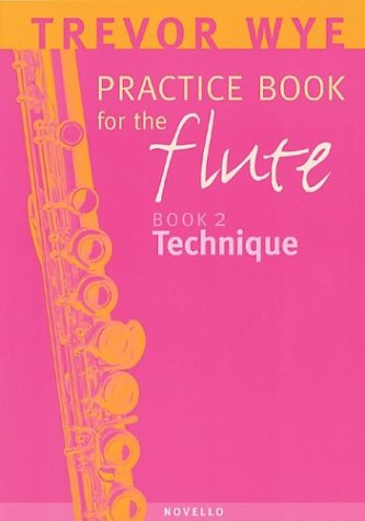 9780853602996: Trevor Wye Practice Book for the Flute: Volume 2 - Technique