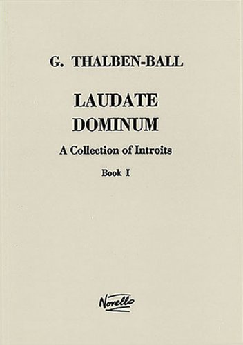 LAUDATE DOMINUM A COLLECTION OF INTROITS BOOK