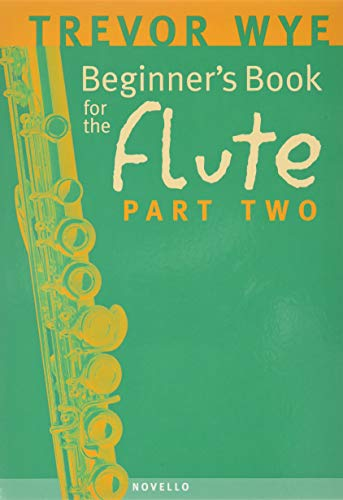 9780853603221: Beginner's Book for the Flute - Part Two
