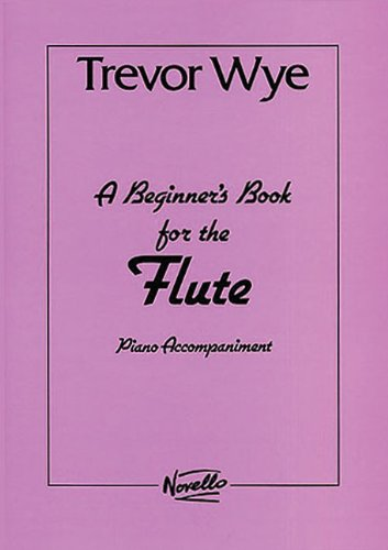 9780853603238: A Beginner's Book for the Flute: Piano Accompaniments Parts 1 and 2
