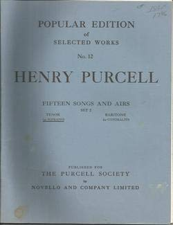 9780853603399: Henry Purcell: Fifteen Songs And Airs - Set 2 (Soprano Or Tenor)