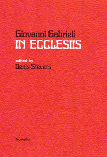 9780853604112: IN ECCLESIIS-MOTET FOR SOLOISTS CHORUS INSTRUMENTS AND ORGAN CONTINUO SCORE
