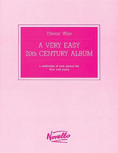 9780853604433: A Very Easy 20th Century Album: Flute/Piccolo