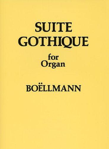 9780853605010: Leon Boellmann: Suite Gothique for Organ Op. 25