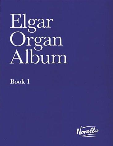9780853607212: Elgar Organ Album 1
