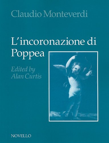 L'Incoronazione Di Poppea: Alan Curtis (Editor), Claudio Monteverdi (Composer)