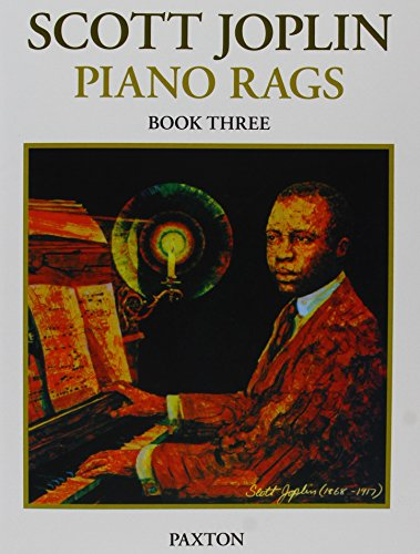 Scott Joplin - Piano Rags Book 3: Music Sales America