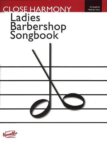 9780853607878: Close Harmony: The Novello Ladies Barbershop Songbook