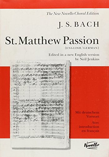 9780853608028: St. Matthew Passion: Vocal Score (The new Novello choral edition)