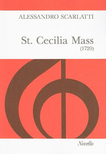 9780853608097: St. Cecilia Mass (1720): For S.S.A.T.B. Soli and Chorus, String Orchestra and Organ Continuo