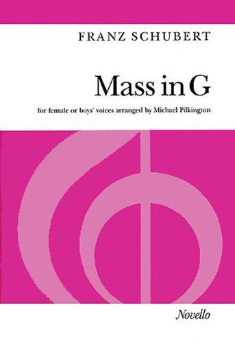 Franz Schubert: Mass In G Female Or