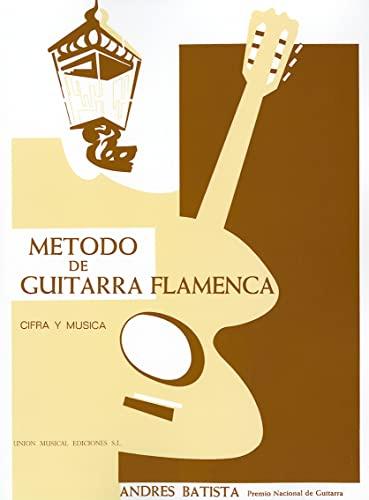 9780853608691: METODO DE GUIRARRA FLAMENCA ANDERES BATISTA PREMIO NACIONAL DE GUITARRA