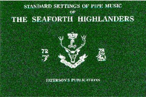 9780853609087: The Seaforth Highlanders: Standard Settings of Pipe Music