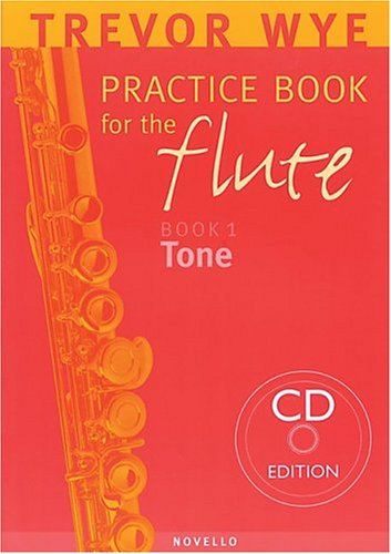 9780853609322: Trevor Wye Practice Book for the Flute: Volume 1 - Tone Book/CD Pack
