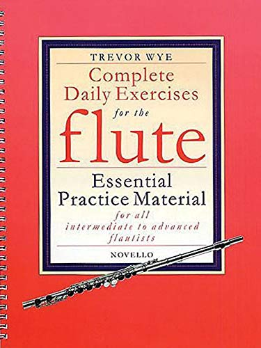 9780853609353: Complete Daily Exercises for the Flute - Flute Tutor: Essential Practice Material for All Intermediate to Advanced Flautists