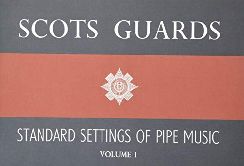 Scots Guards Standard Settings Of Pipe Music Volume 1 (Bagpipe / Instrumental Album)