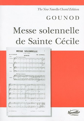 9780853609803: MESSE SOLENNELLE DE SAINTE CECILE VOCAL SCORE (New Novello Choral Editions)