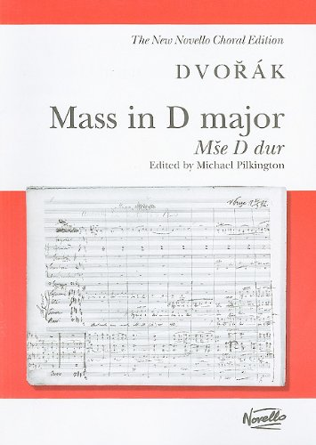 9780853609902: MASS IN D MAJOR OPUS 86 VOCAL SCORE V/S (New Novello Choral Editions)