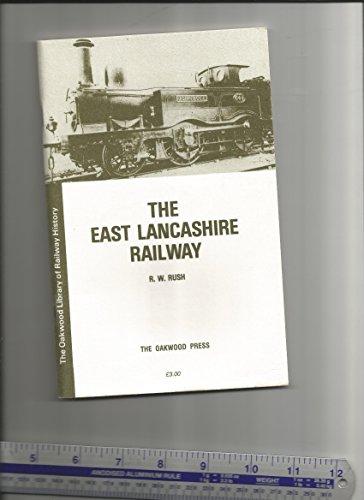 9780853612957: The East Lancashire Railway (Library of Railway History)