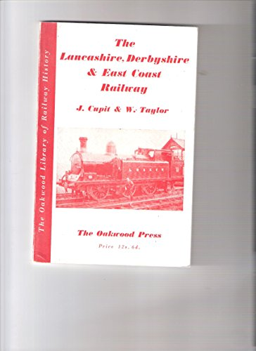 9780853613022: Lancashire, Derbyshire and East Coast Railway (Library of Railway History)