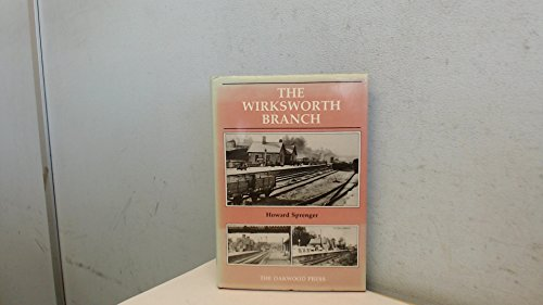 9780853613497: The Wirksworth Branch (Oakwood Library of