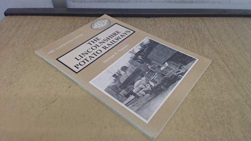9780853613527: Lincolnshire Potato Railways (Locomotion Papers)